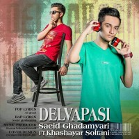 Saeid-Ghadamyari-Delvapasi-Ft-Khashayar-Soltani