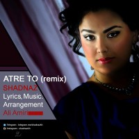 Shadnaz-Atre-To-Remix