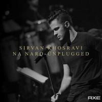 Sirvan-Khosravi-Na-Naro-Unplugged