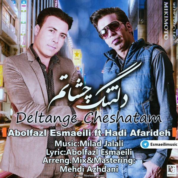Abolfazl Esmaeili - Deltange Cheshatam (Ft Hadi Afarideh)