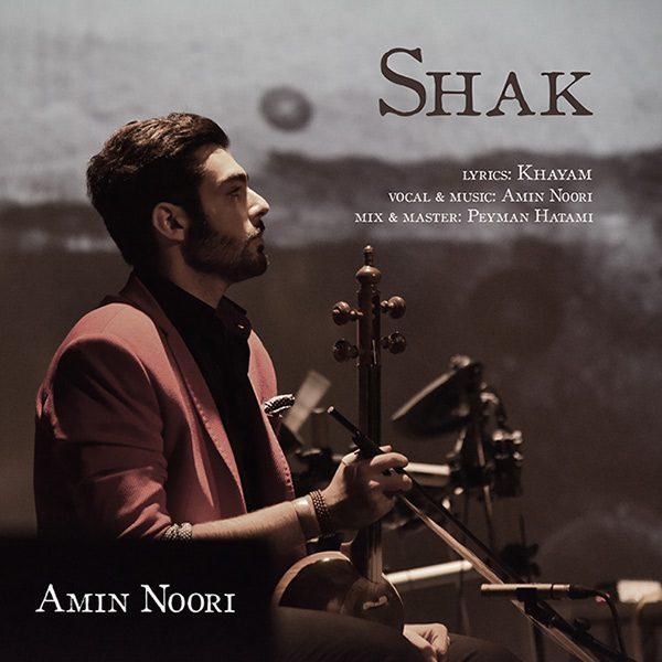 Amin Noori - Shak
