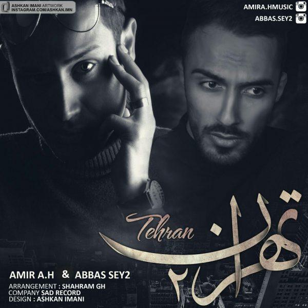 Amir A.H & Abbas Sey2 - Tehran 2
