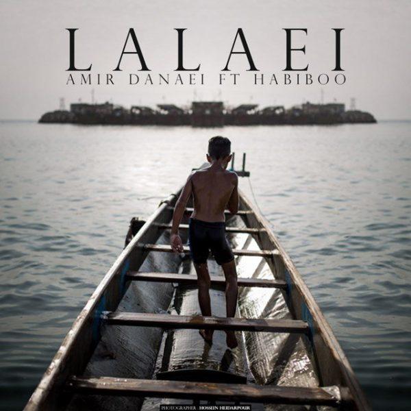 Amir Danaei - Lalaei (Ft Habiboo)