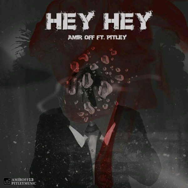 Amir OFF & Pitley - Hey He
