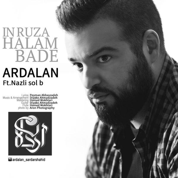 Ardalan - In Rooza Halam Badeh