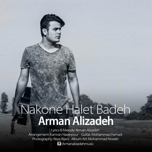 Arman Alizadeh - Nakone Halet Badeh