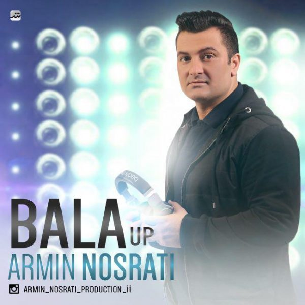 Armin Nosrati - Bala Up