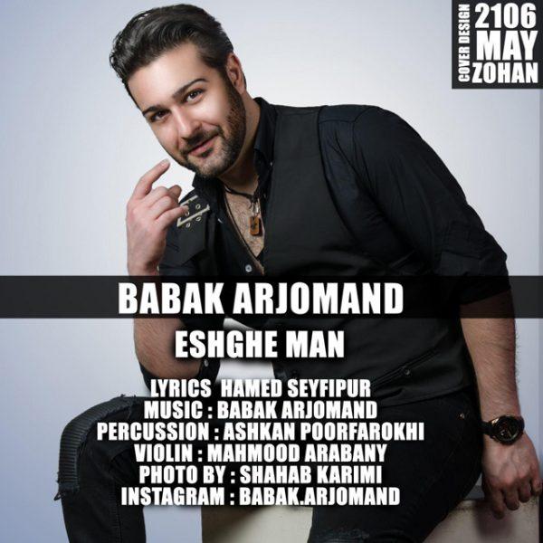 Babak Arjomand - Eshghe Man