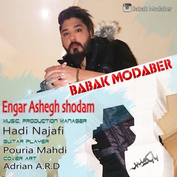 Babak Modaber - Engar Ashegh Shodam