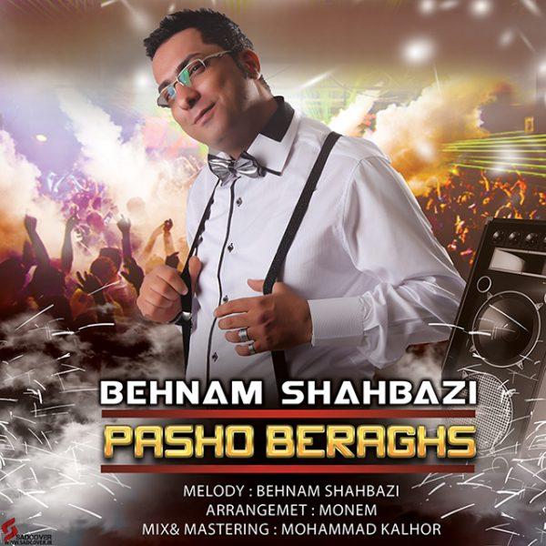 Behnam Shahbazi - Pasho Beraghs