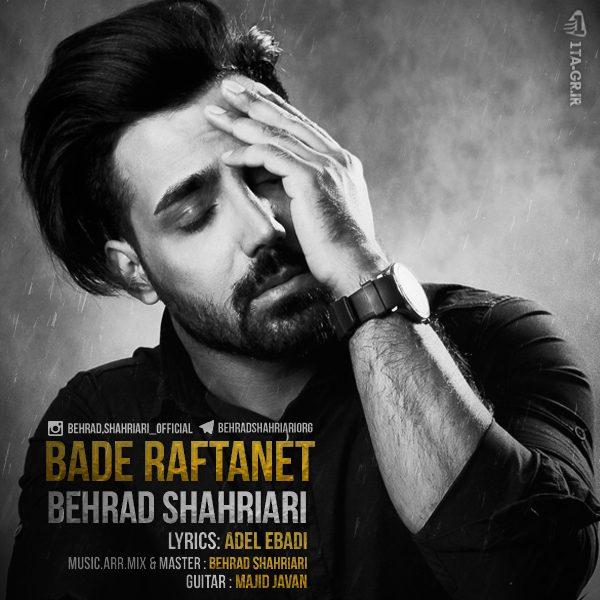 Behrad Shahriari - Bade Raftanet