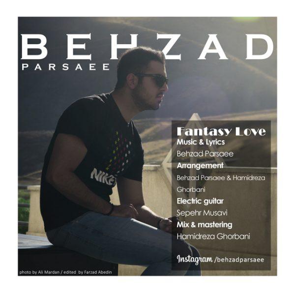Behzad Parsaee - Eshghe Khiali