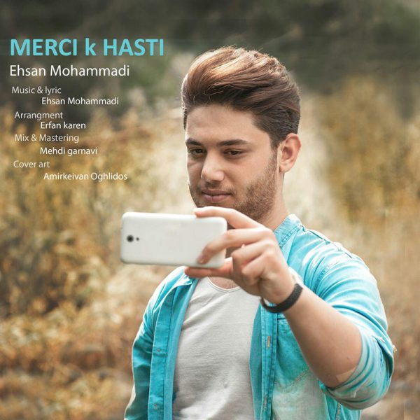 Ehsan Mohammadi - Merci K Hasti