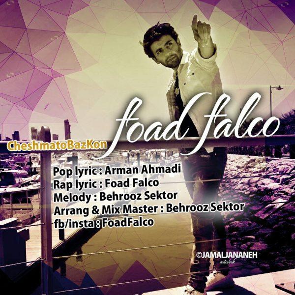 Foad Falco - Cheshmato Baz Kon