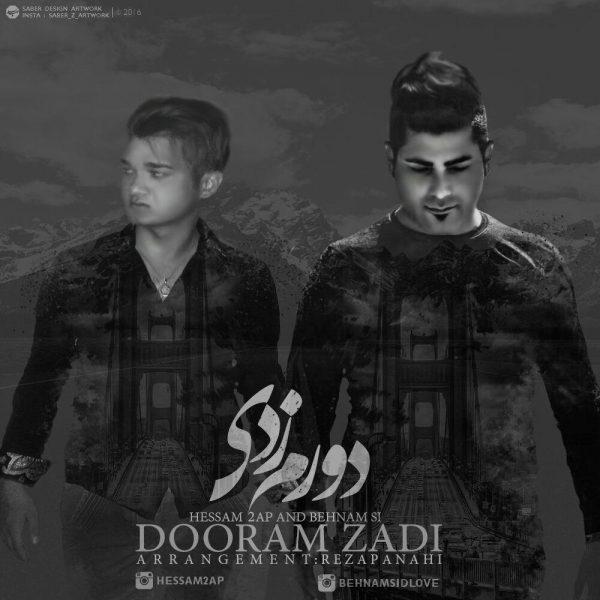 Hessam 2AP & Behnam SI - Dooram Zadi