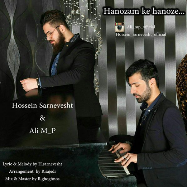 Hossein Sarnevesht & Ali Mp - Hanozam Ke Hanoz