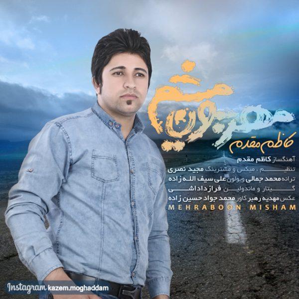 Kazem Moghaddam - Mehraboon Misham
