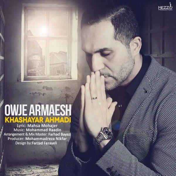 Khashayar Ahmadi - Owje Aramesh