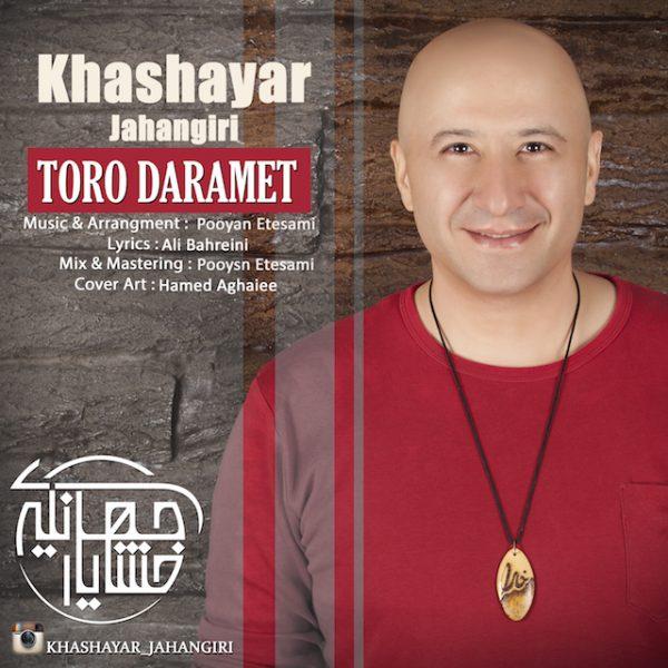 Khashayar Jahangiri - Toro Daramet