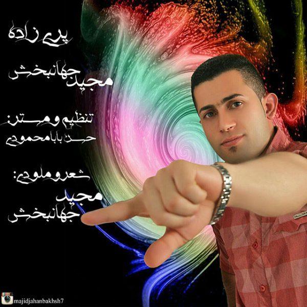 Majid Jahanbakhsh - Pari Zadeh