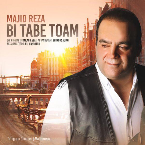 Majid Reza - Bi Tabe Toam