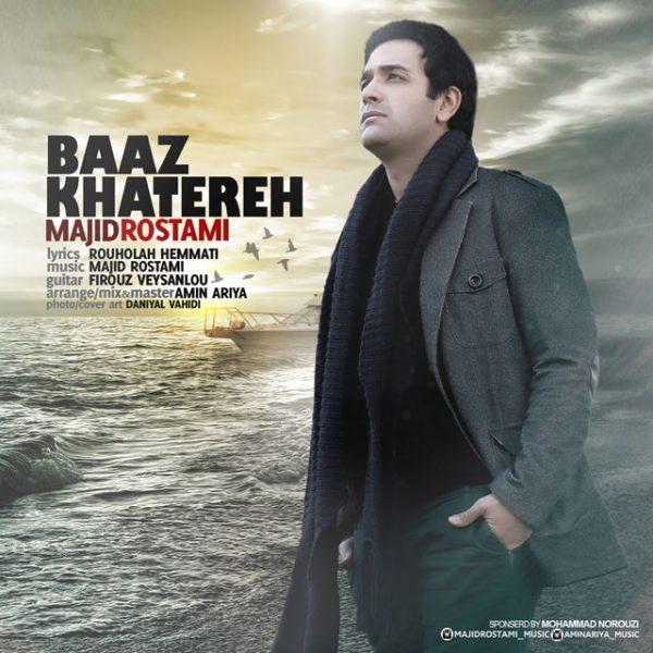 Majid Rostami - Baz Khatereh