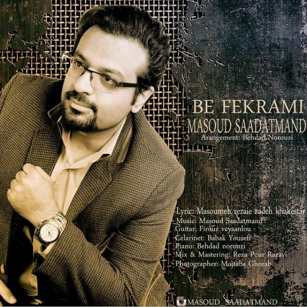 Masoud Saadatmand - Be Fekrami