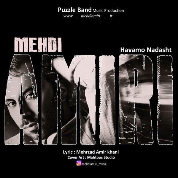Mehdi Amiri - Havamo Nadasht
