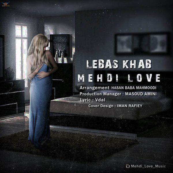 Mehdi Love - Lebas Khab
