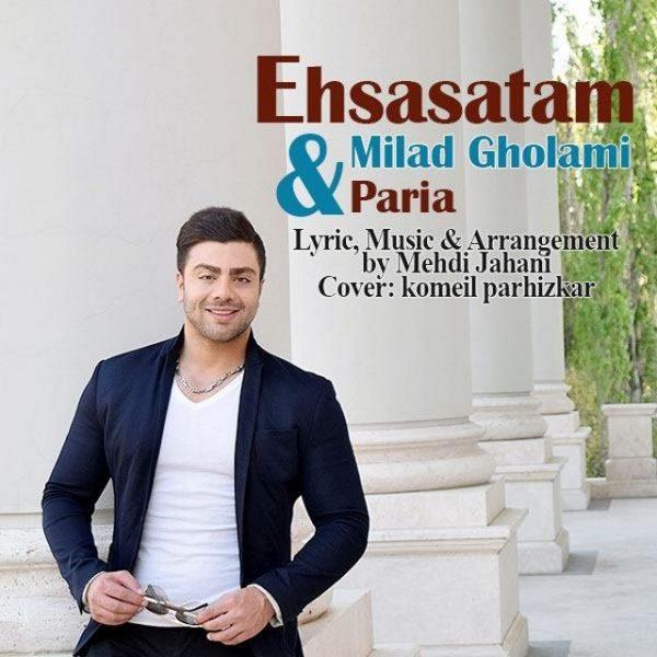 Milad Gholami & Paria - Ehsasatam