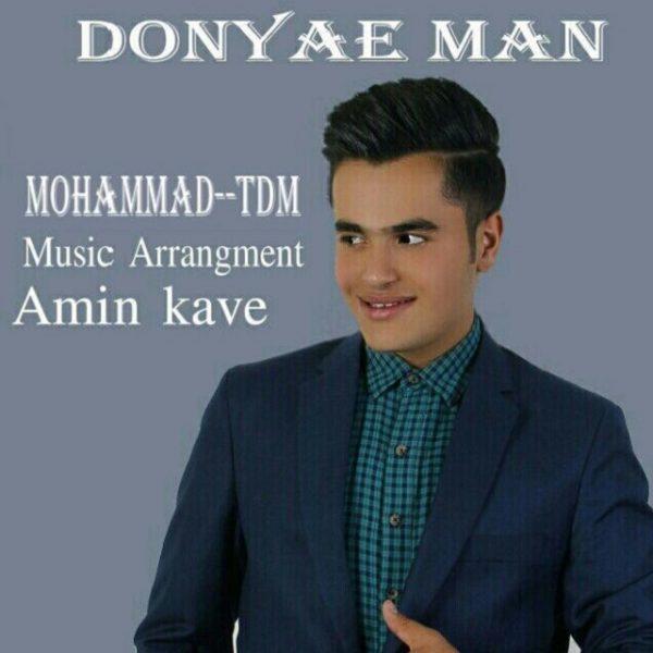 Mohammad TDM - Donyaye Man