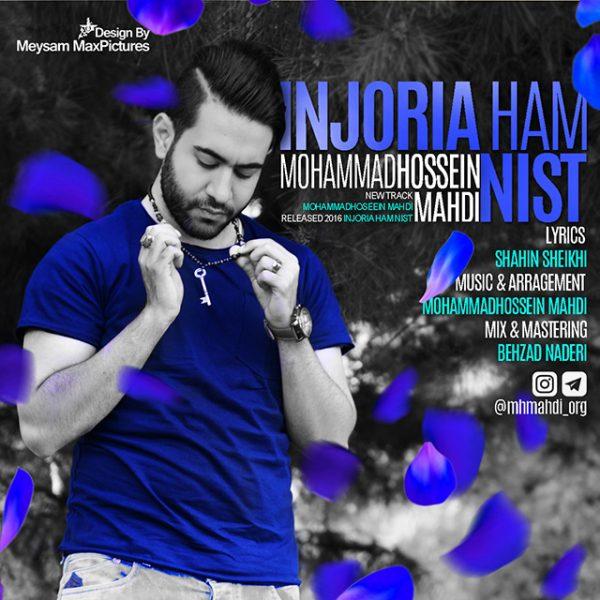 Mohammadhossein Mahdi - Injoria Ham Nist