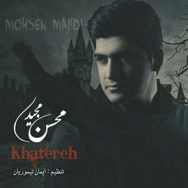 Mohsen Majidi - Khatereh