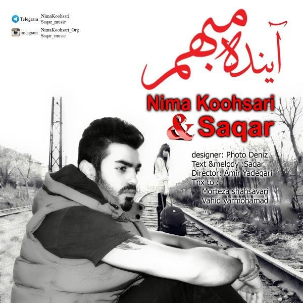 Nima Koohsari - Ayandehye Mobham (Ft. Saqar)