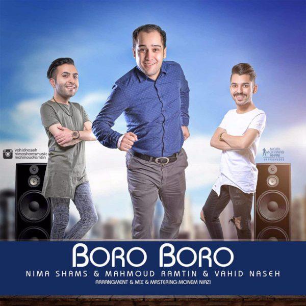 Nima Shams & Vahid Naseh - Boro Boro (Ft Mahmood Ramtin)
