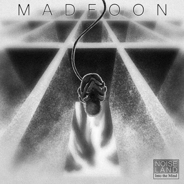 Noise Land - Madfoon