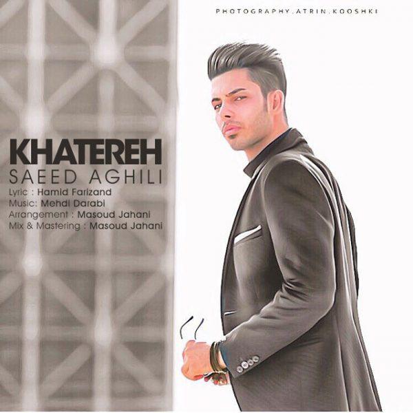 Saeed Aghili - Khatereh