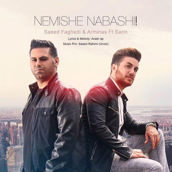 Saeed Faghedi & Arminas - Nemishe Nabashi (Ft Sarin)