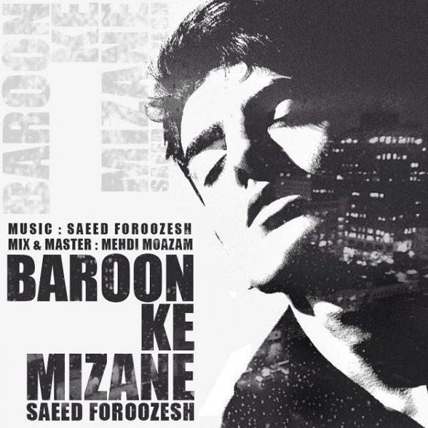Saeed Foroozesh - Baroon Ke Mizane