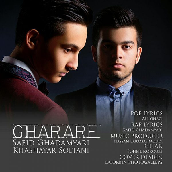 Saeed Ghadamyari - Gharare (Ft Khashayar Soltani)