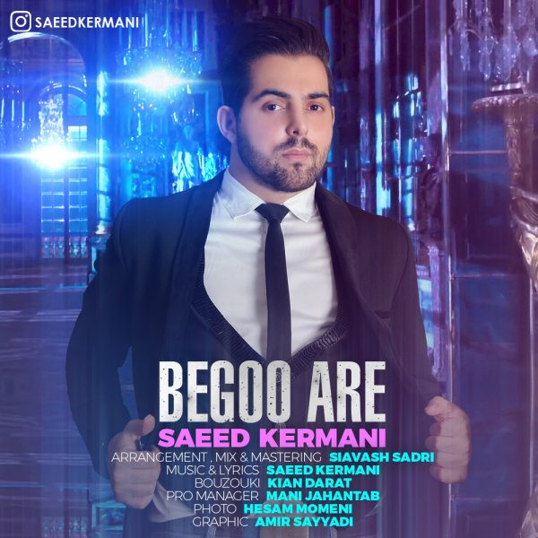 Saeed Kermani - Begoo Are