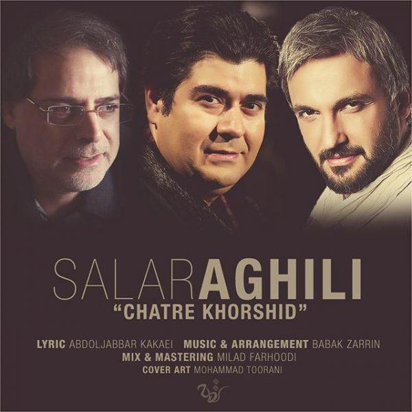 Salar Aghili - Chatre Khorshid
