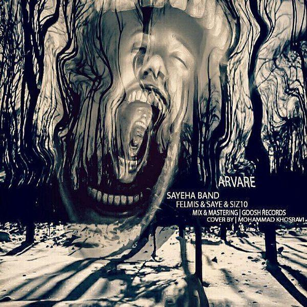 Sayeha Band - Arvare