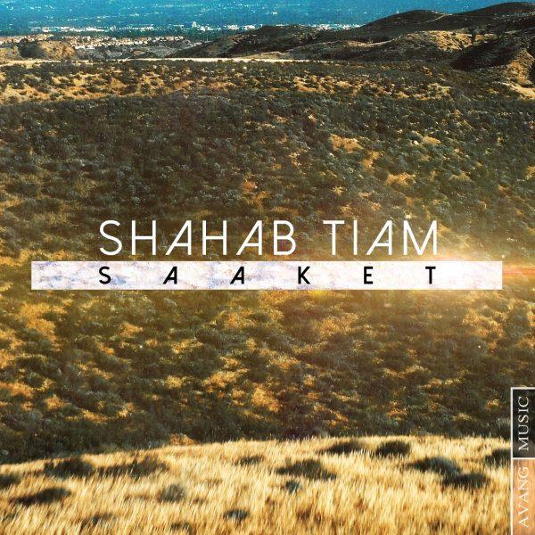 Shahab Tiam - Saaket