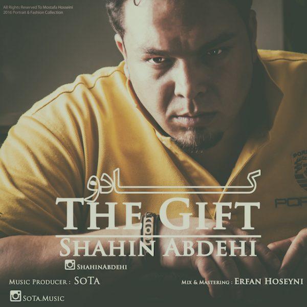 Shahin Abdehi - The Gift