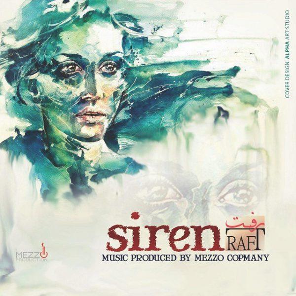 Siren - Raft