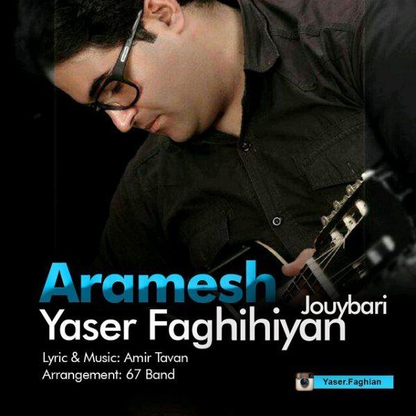 Yaser Faghihiyan Jouybari - Aramesh