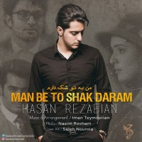 Hasan-Rezaeian-Man-Be-To-Shak-Daram