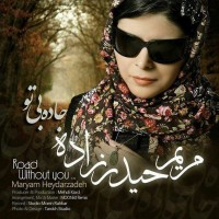Maryam-Heydarzadeh-Jadeye-Bi-To