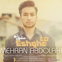 Mehran-Abdollahi-Eshghe-To
